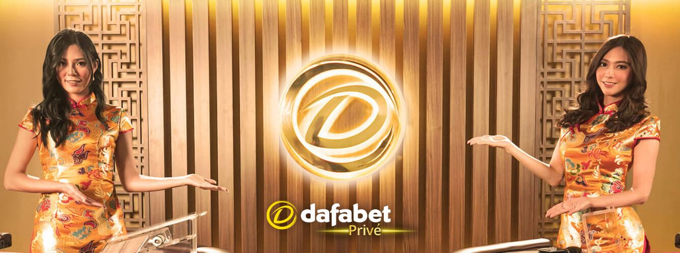 Dafabet Live Casino Prive - top class table games with live dealers